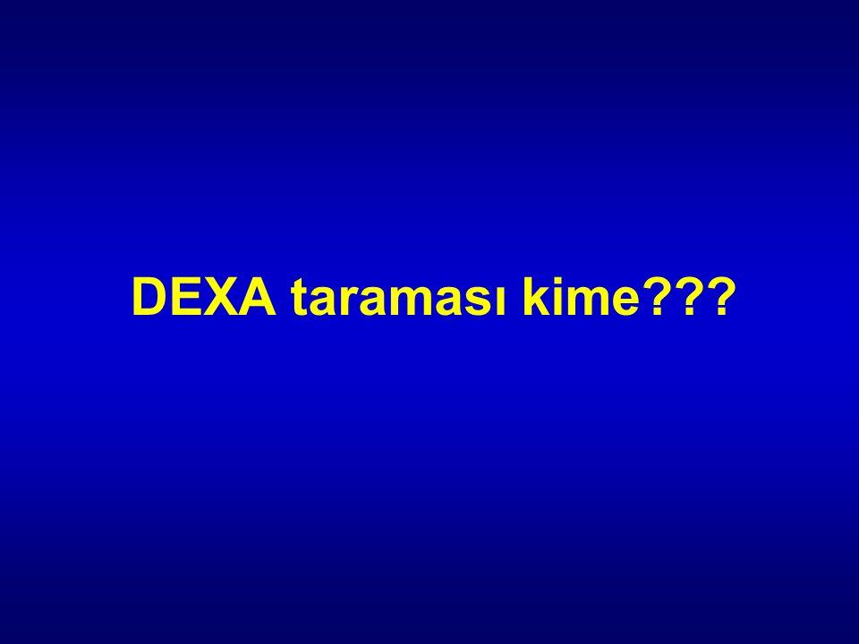 DEXA taraması kime