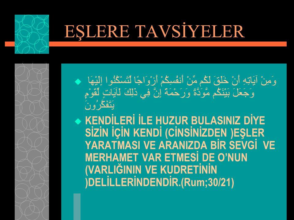 EŞLERE TAVSİYELER