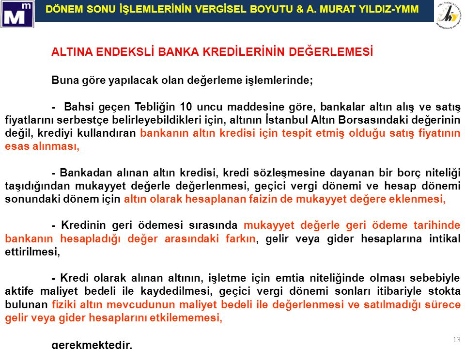 ALTINA ENDEKSLİ BANKA KREDİLERİNİN DEĞERLEMESİ