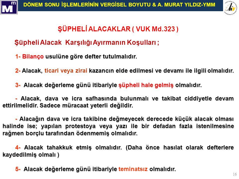 ŞÜPHELİ ALACAKLAR ( VUK Md.323 )