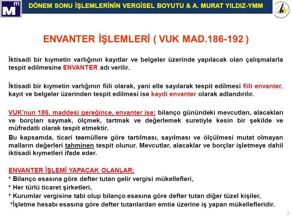 ENVANTER İŞLEMLERİ ( VUK MAD.186-192 )