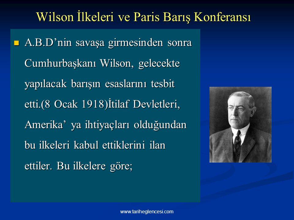 Wilson İlkeleri ve Paris Barış Konferansı