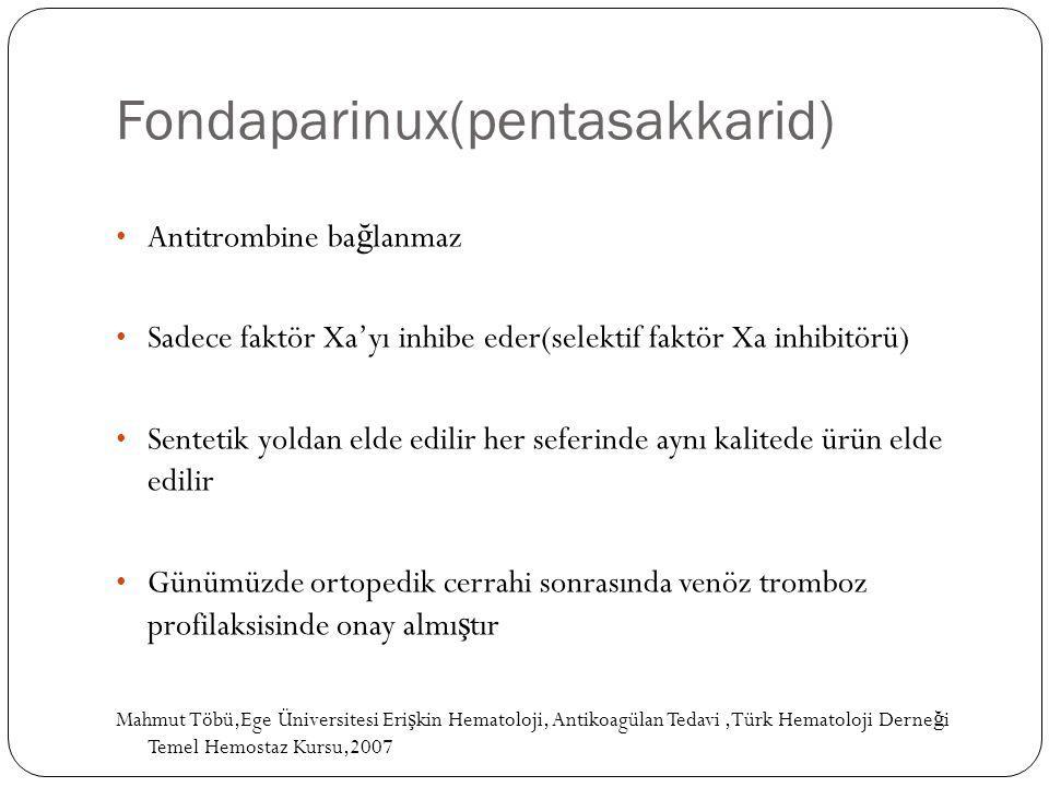 Fondaparinux(pentasakkarid)
