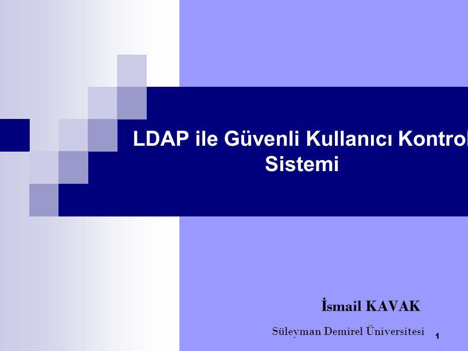 LDAP ile Güvenli Kullanıcı Kontrol Sistemi