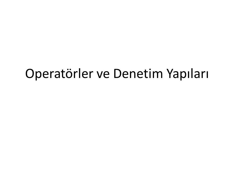 Operatörler ve Denetim Yapıları