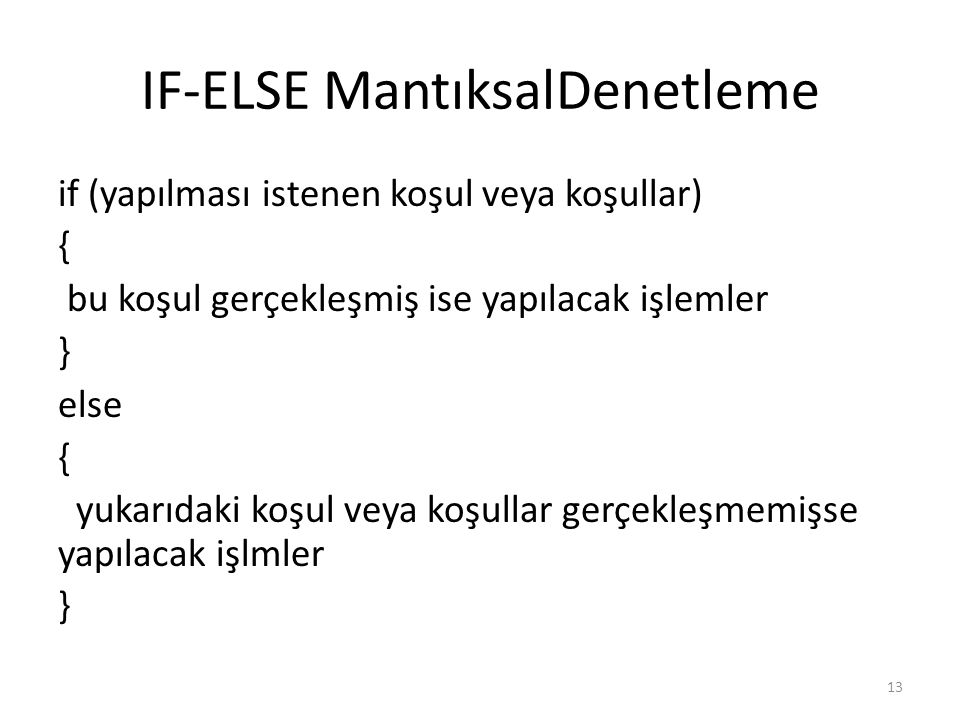 IF-ELSE MantıksalDenetleme