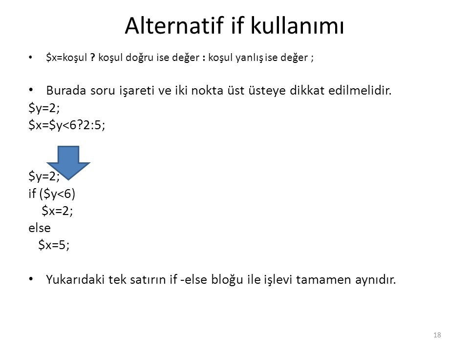Alternatif if kullanımı
