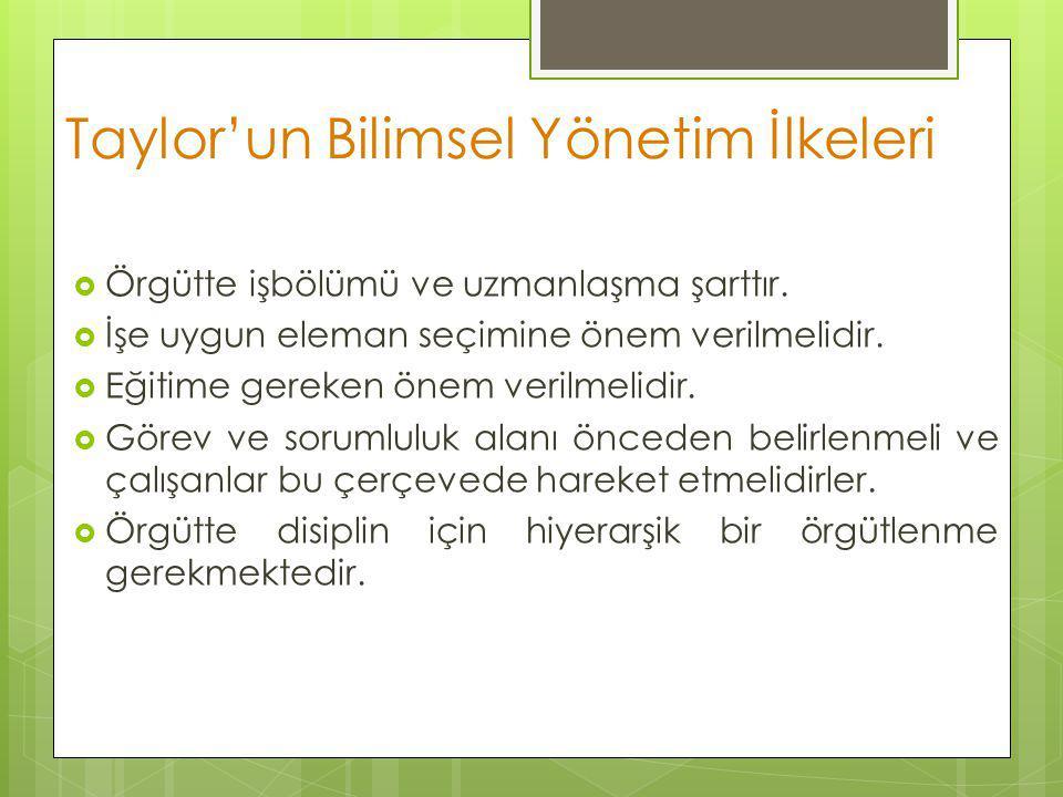 Taylor'un Bilimsel Yönetim İlkeleri