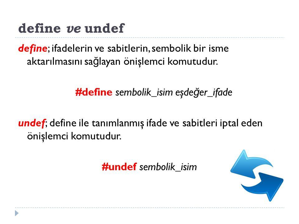 #define sembolik_isim eşdeğer_ifade