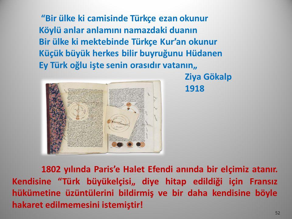 Bir ülke ki camisinde Türkçe ezan okunur