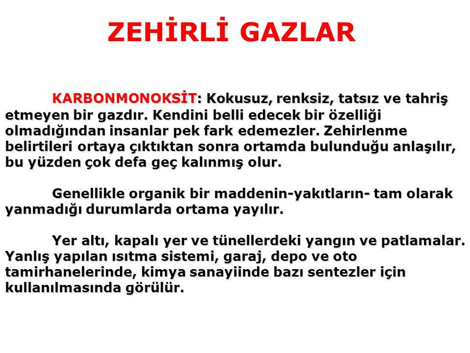 ZEHİRLİ GAZLAR
