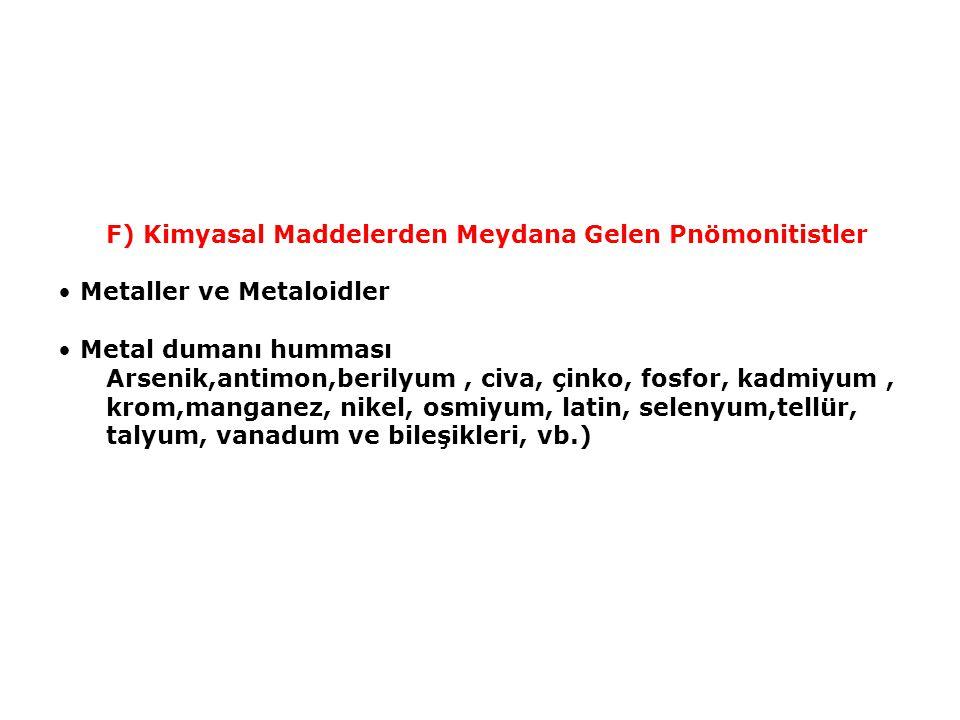 F) Kimyasal Maddelerden Meydana Gelen Pnömonitistler