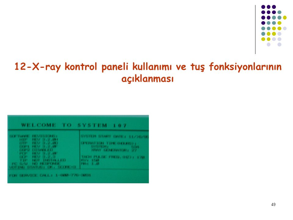 12-X-ray kontrol paneli kullanımı ve tuş fonksiyonlarının açıklanması