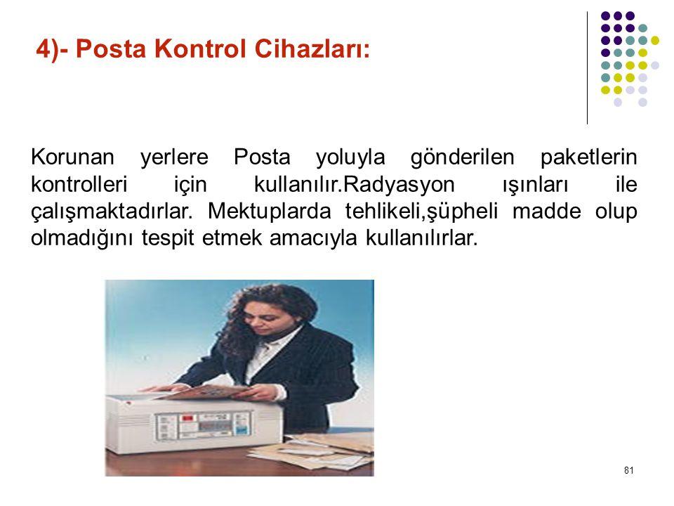 4)- Posta Kontrol Cihazları: