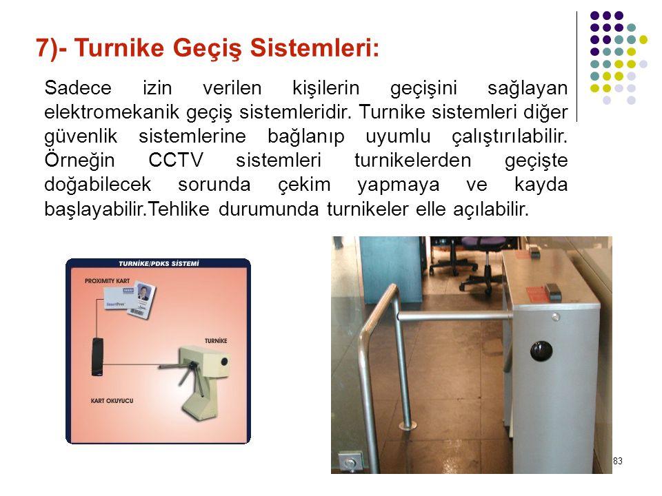 7)- Turnike Geçiş Sistemleri: