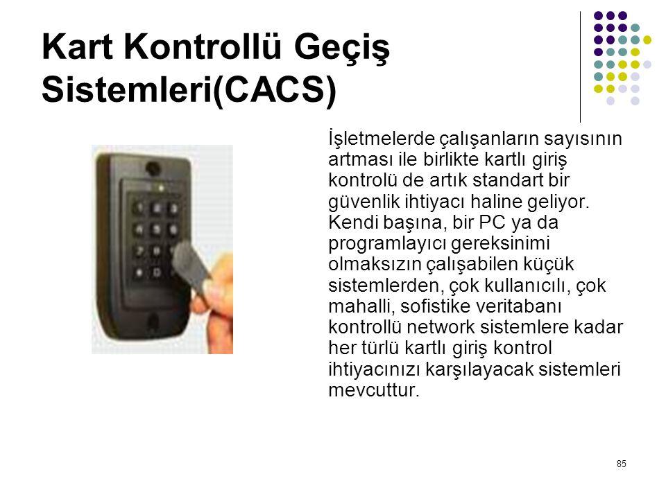Kart Kontrollü Geçiş Sistemleri(CACS)