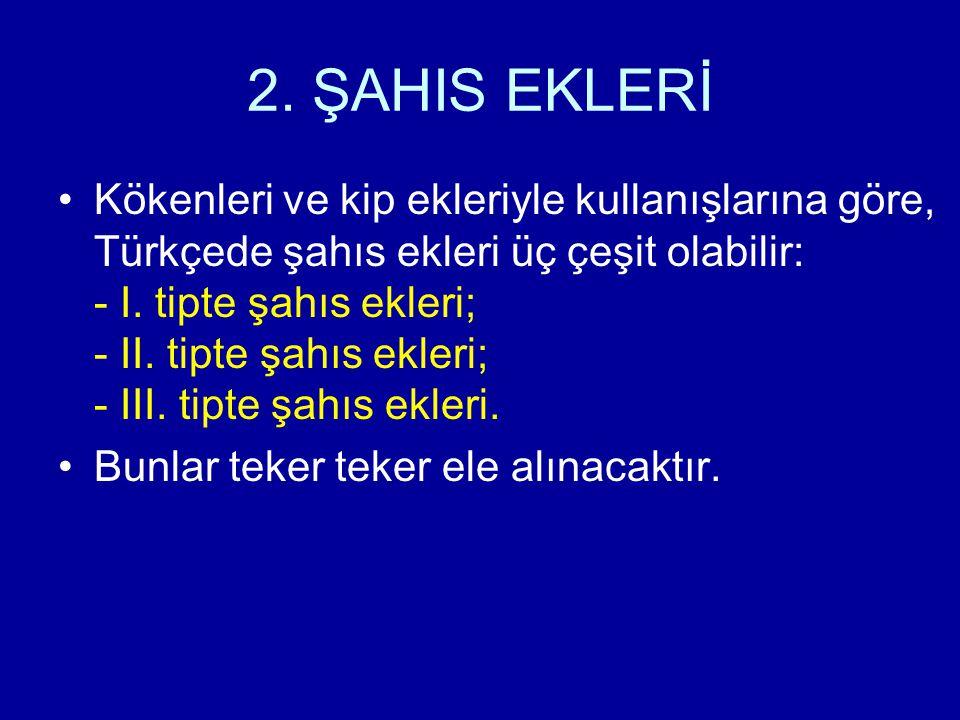 2. ŞAHIS EKLERİ