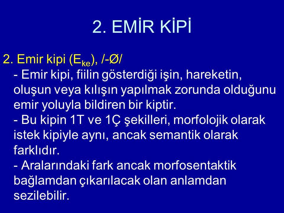 2. EMİR KİPİ