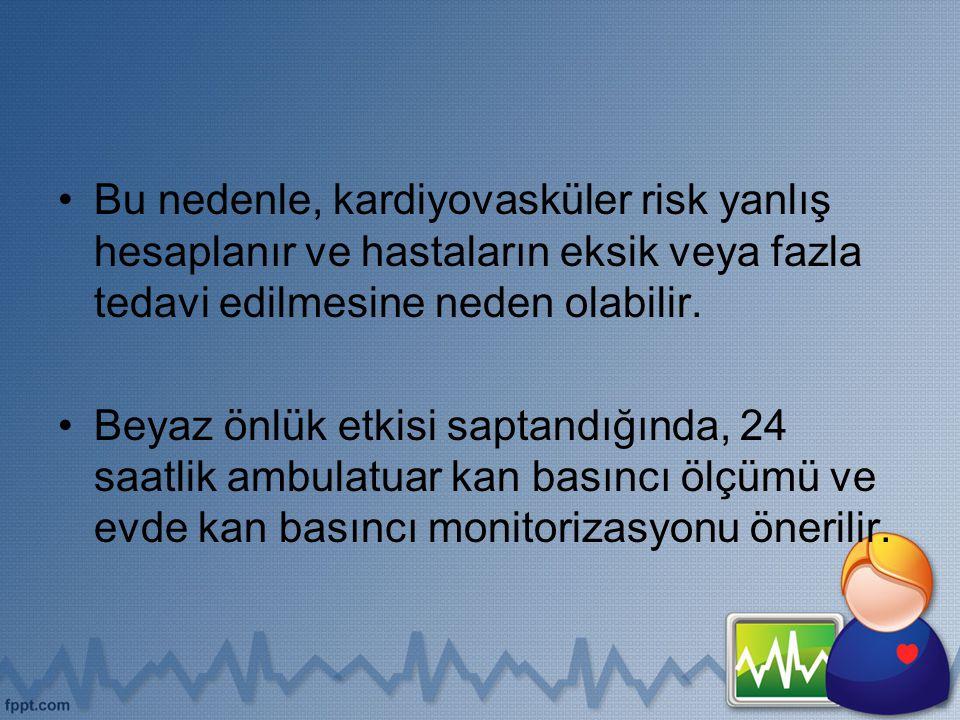 Bu nedenle, kardiyovasküler risk yanlış hesaplanır ve hastaların eksik veya fazla tedavi edilmesine neden olabilir.