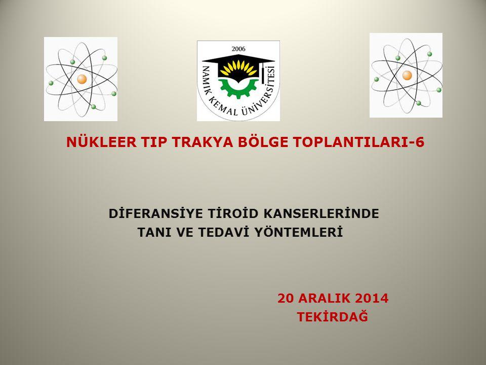 NÜKLEER TIP TRAKYA BÖLGE TOPLANTILARI-6