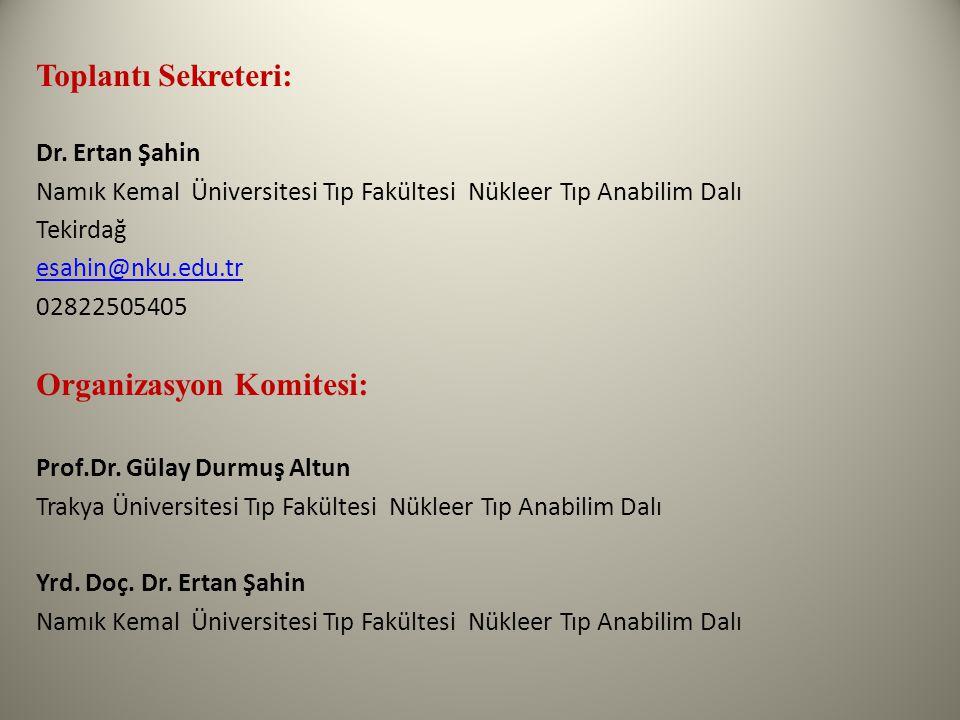 Organizasyon Komitesi: