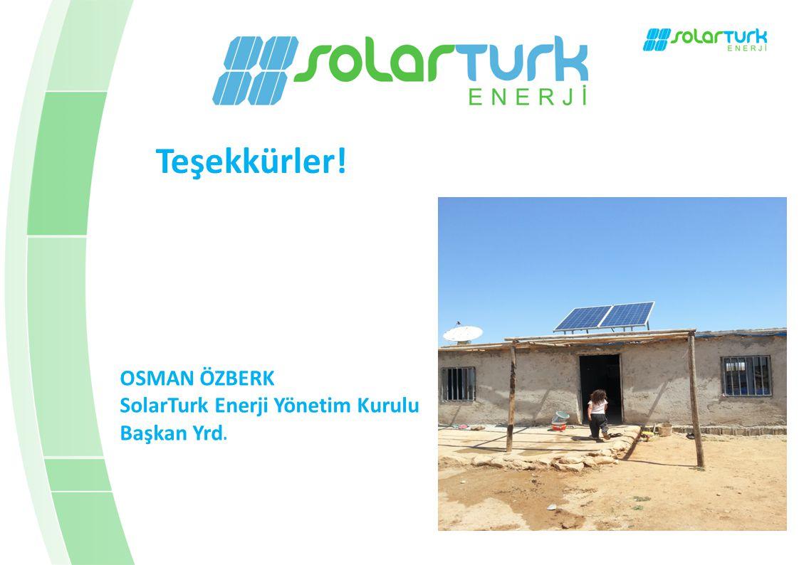 Teşekkürler! OSMAN ÖZBERK SolarTurk Enerji Yönetim Kurulu Başkan Yrd.