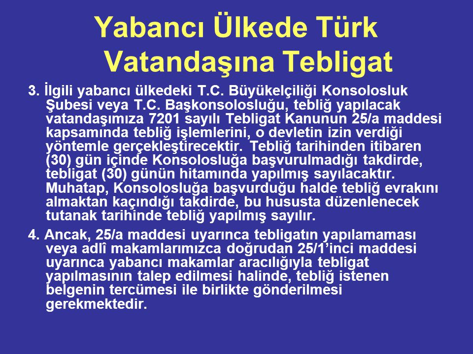 Yabancı Ülkede Türk Vatandaşına Tebligat