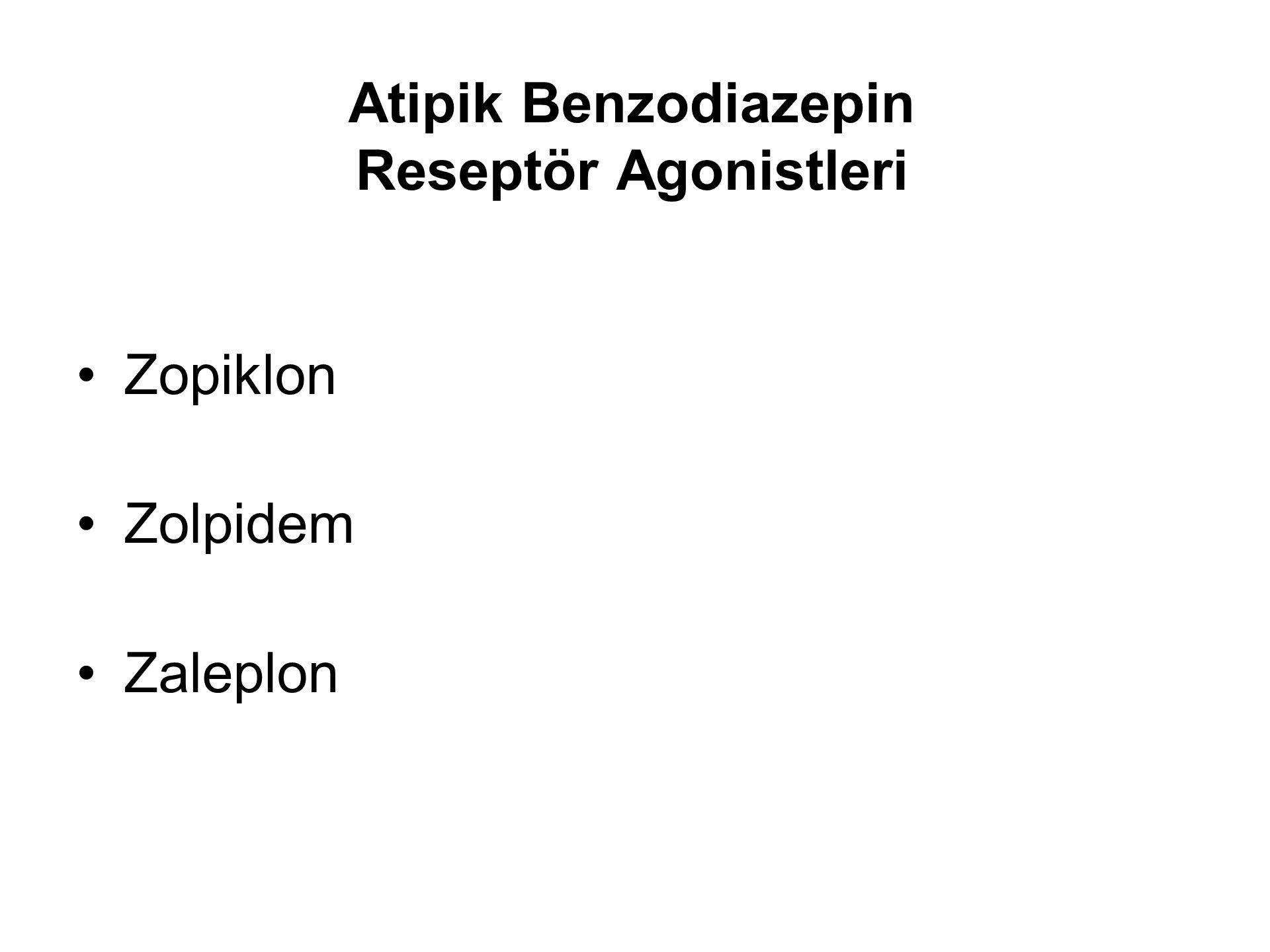 Atipik Benzodiazepin Reseptör Agonistleri