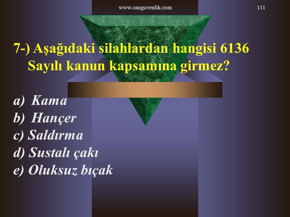 7-) Aşağıdaki silahlardan hangisi 6136 Sayılı kanun kapsamına girmez