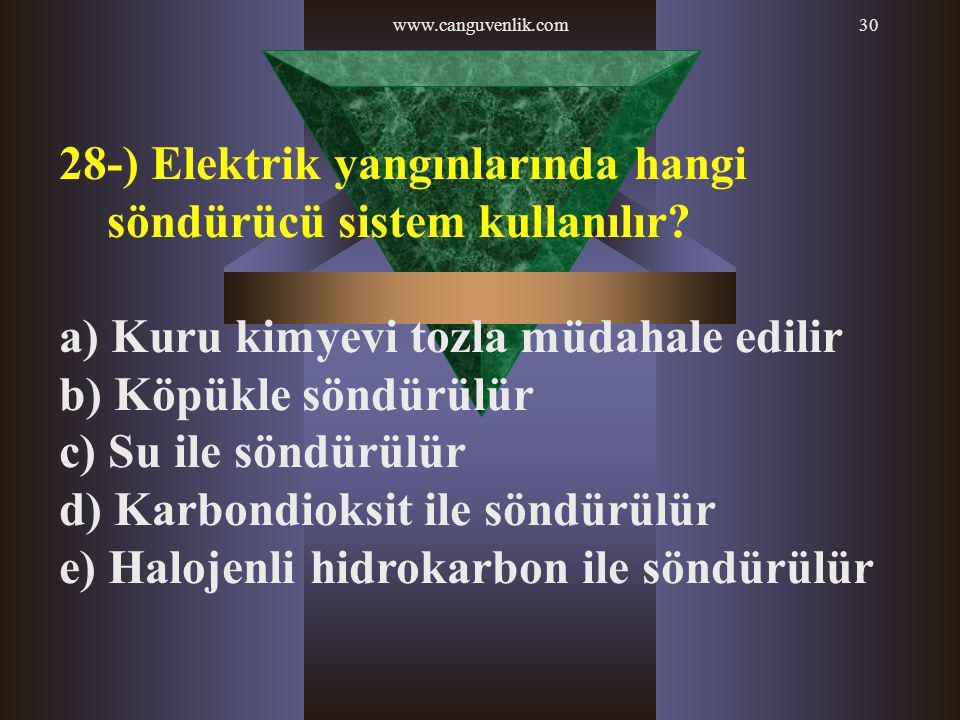 28-) Elektrik yangınlarında hangi söndürücü sistem kullanılır