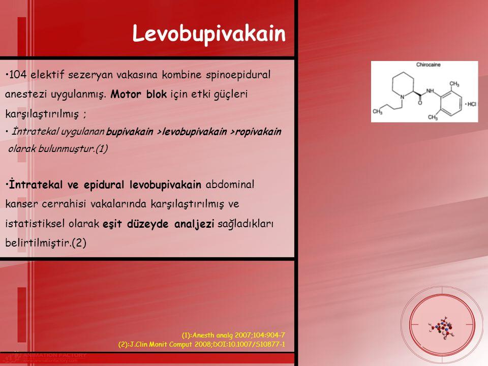 Levobupivakain 104 elektif sezeryan vakasına kombine spinoepidural anestezi uygulanmış. Motor blok için etki güçleri karşılaştırılmış ;