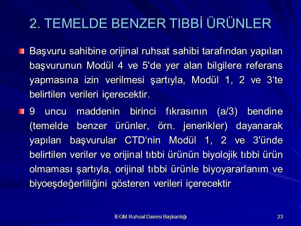2. TEMELDE BENZER TIBBİ ÜRÜNLER