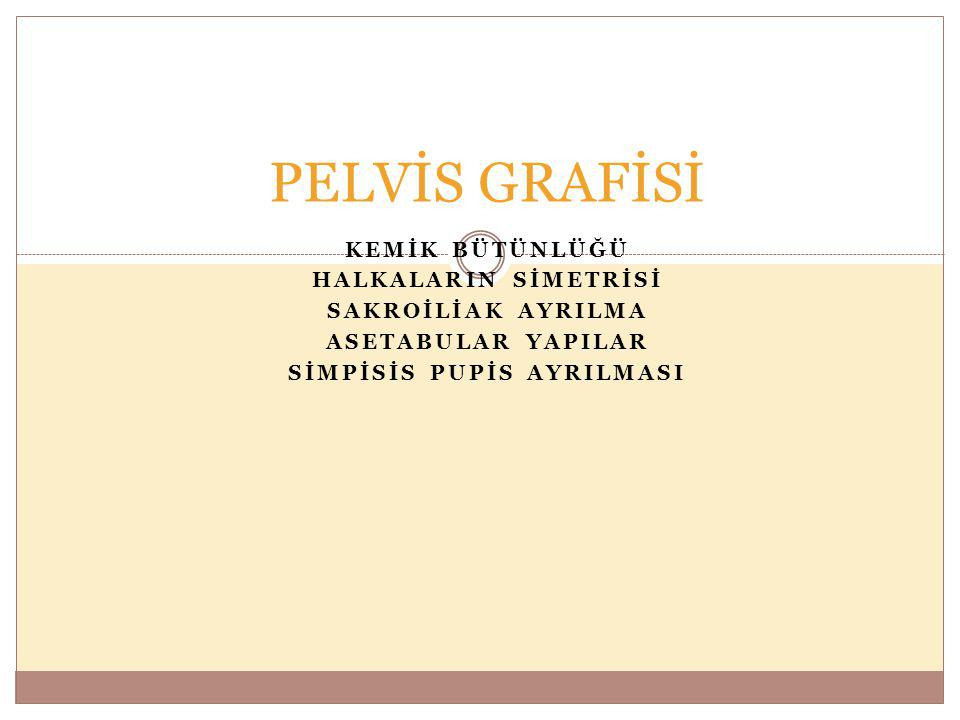 SİMPİSİS PUPİS AYRILMASI