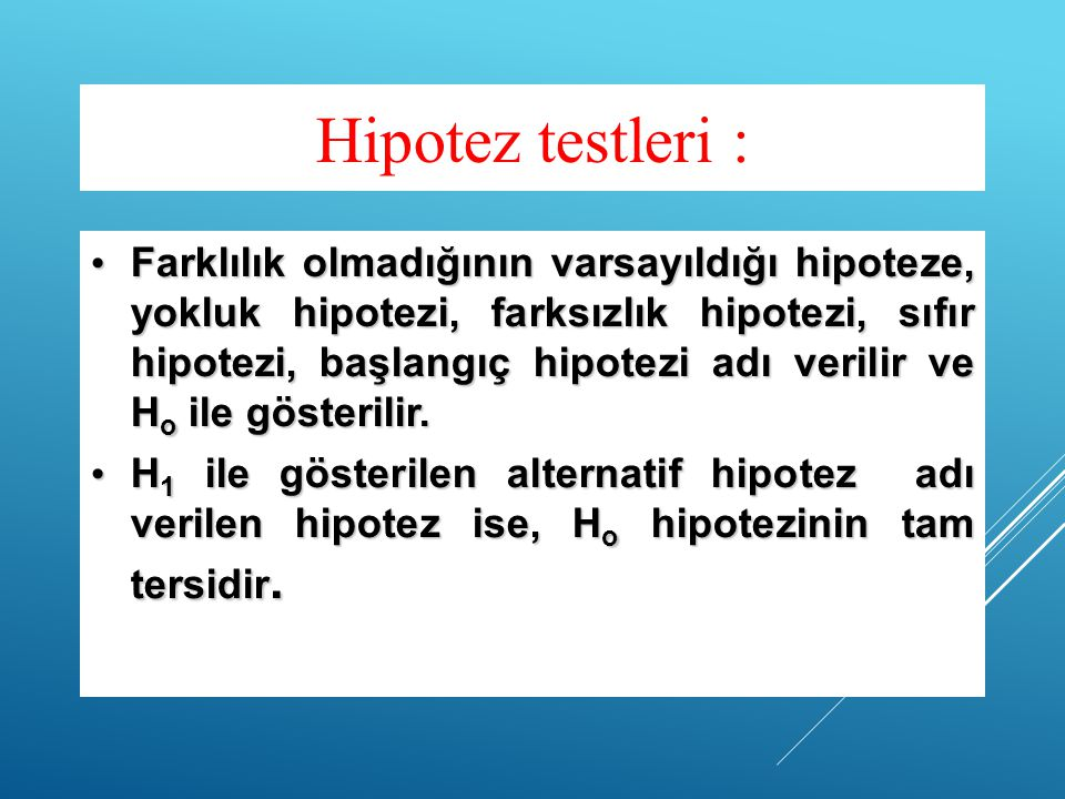 Hipotez testleri :