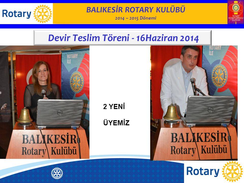 BALIKESİR ROTARY KULÜBÜ Devir Teslim Töreni - 16Haziran 2014