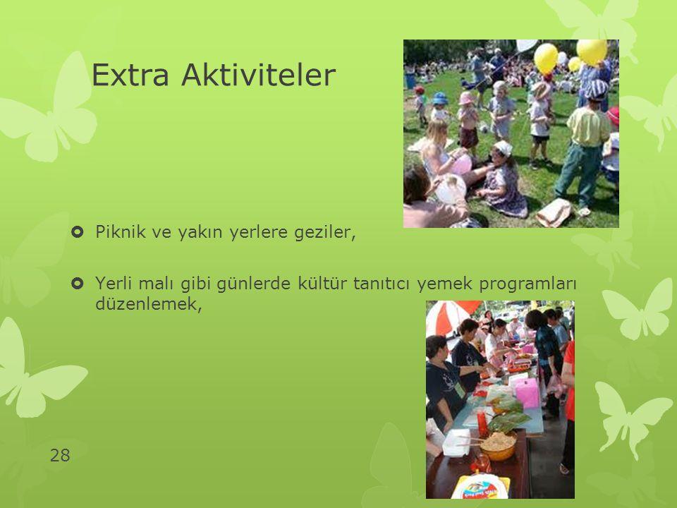 Extra Aktiviteler Piknik ve yakın yerlere geziler,