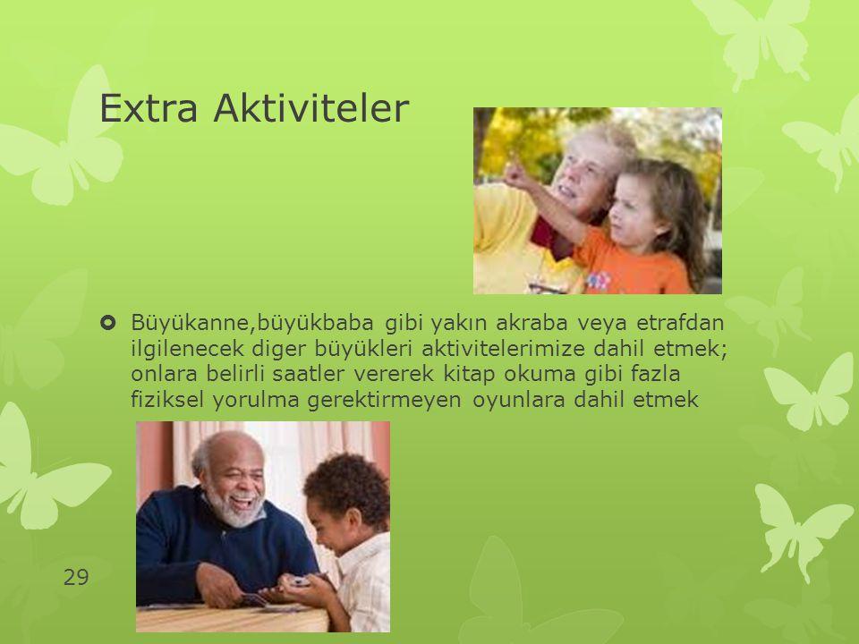 Extra Aktiviteler