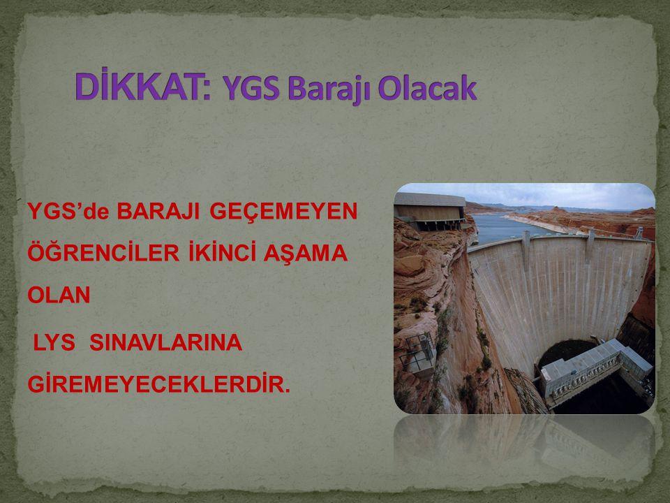 DİKKAT: YGS Barajı Olacak