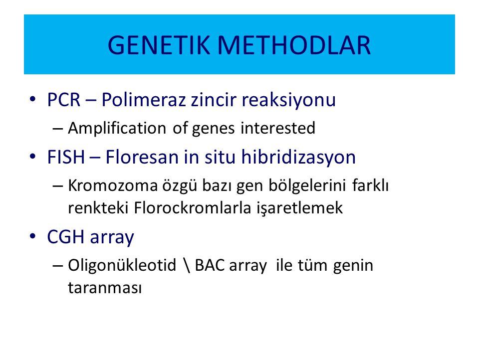 GENETIK METHODLAR PCR – Polimeraz zincir reaksiyonu