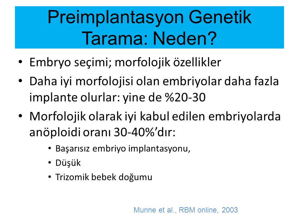 Preimplantasyon Genetik Tarama: Neden