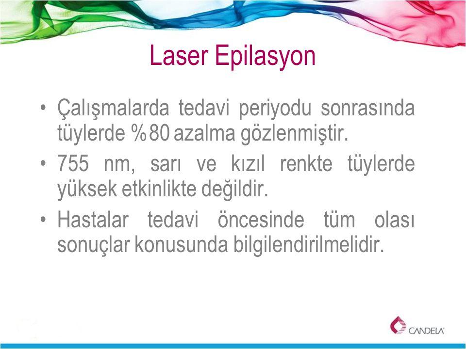 Laser Epilasyon Çalışmalarda tedavi periyodu sonrasında tüylerde %80 azalma gözlenmiştir.