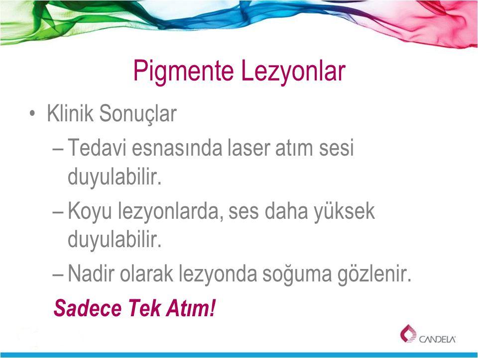 Pigmente Lezyonlar Klinik Sonuçlar