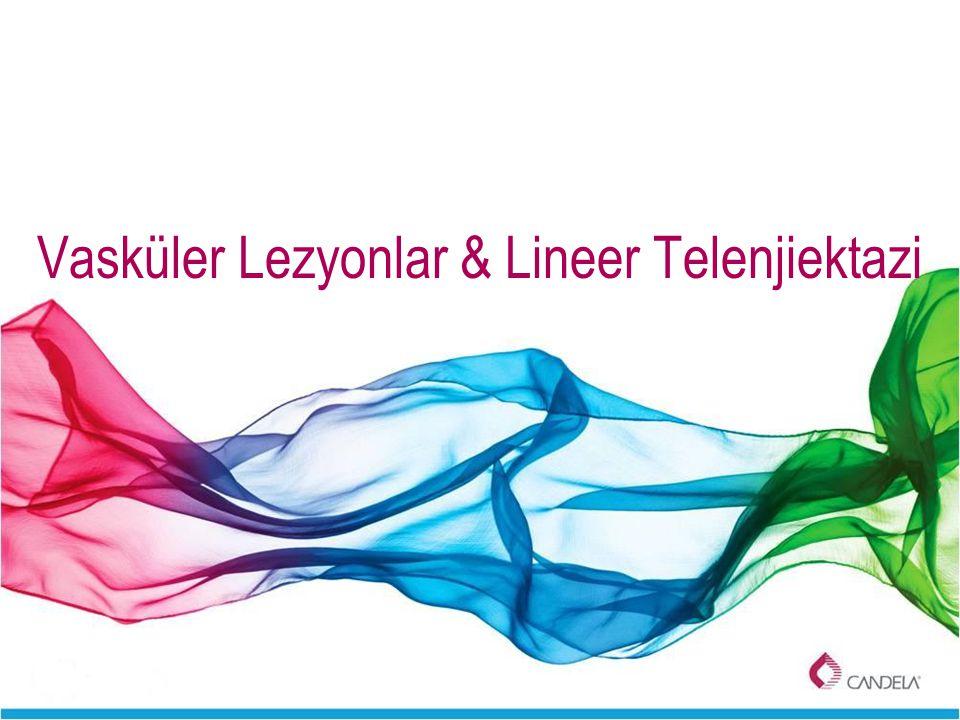 Vasküler Lezyonlar & Lineer Telenjiektazi