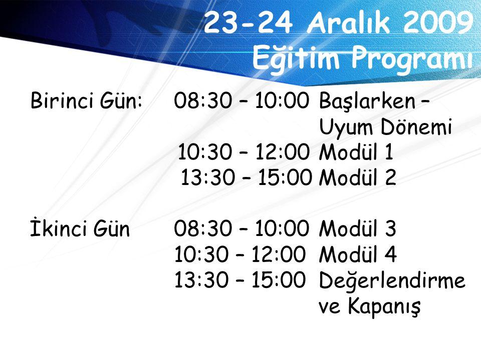 23-24 Aralık 2009 Eğitim Programı