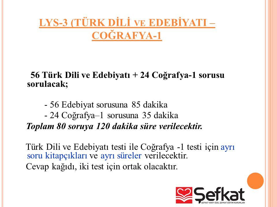 LYS-3 (TÜRK DİLİ ve EDEBİYATI – COĞRAFYA-1