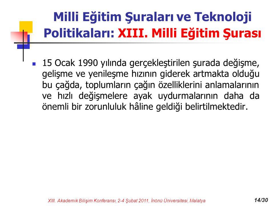Milli Eğitim Şuraları ve Teknoloji Politikaları: XIII