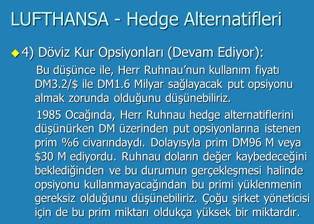 LUFTHANSA - Hedge Alternatifleri