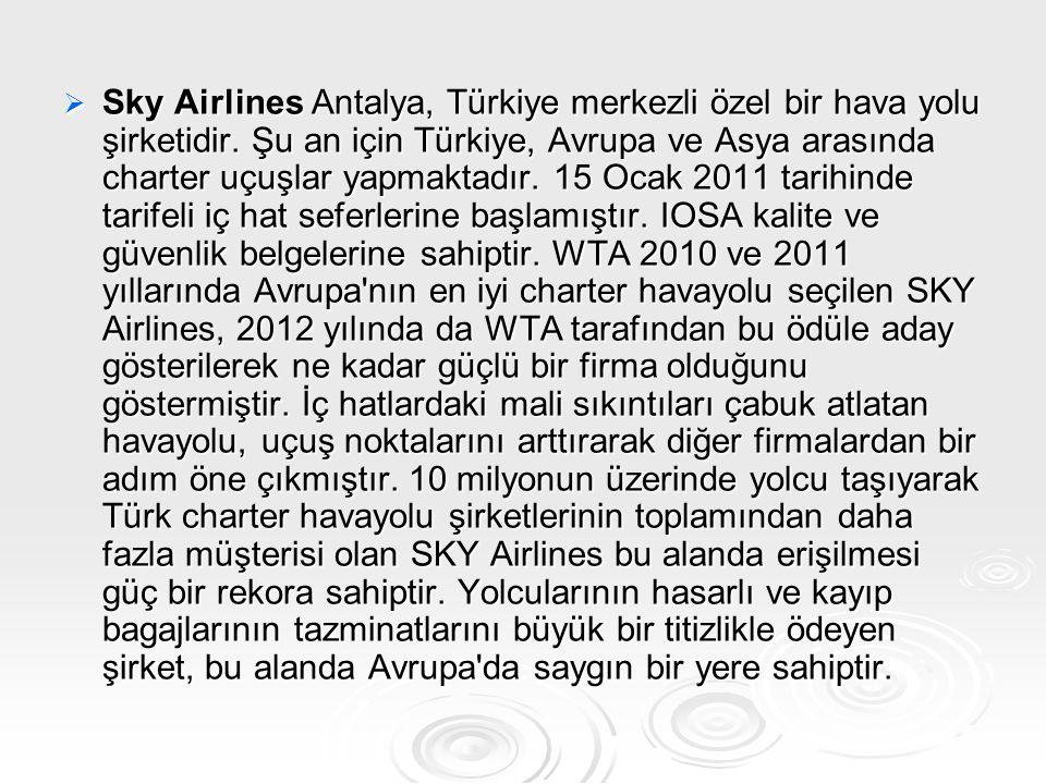 Sky Airlines Antalya, Türkiye merkezli özel bir hava yolu şirketidir