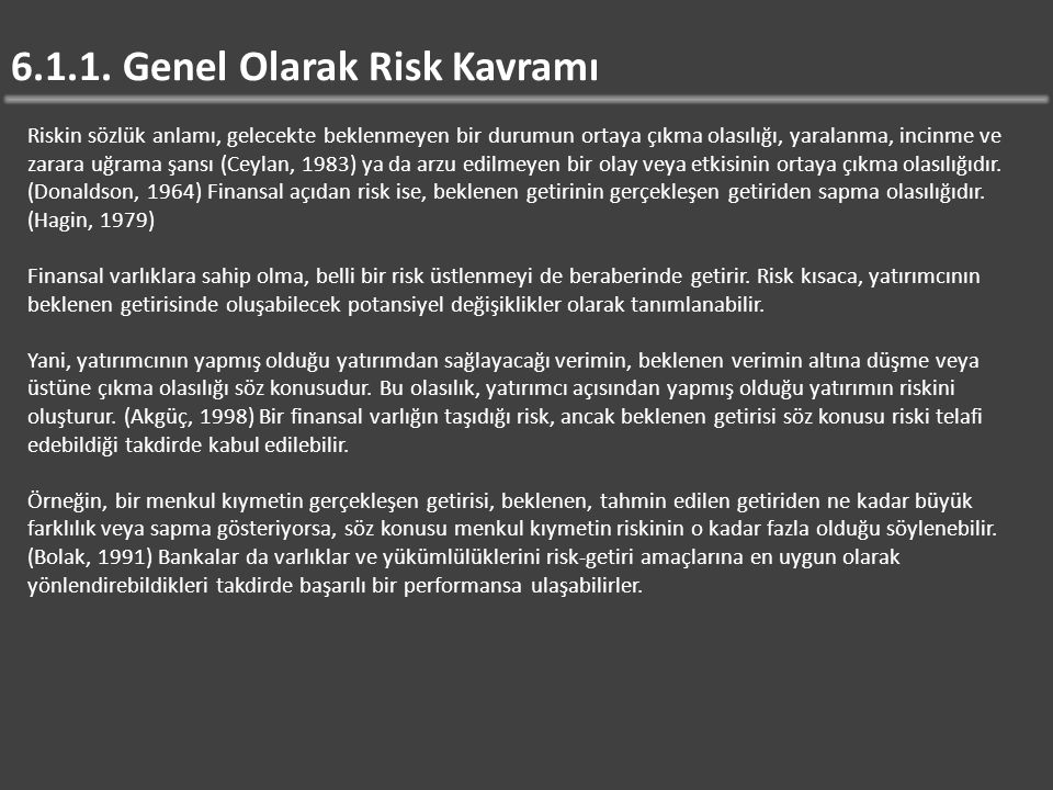6.1.1. Genel Olarak Risk Kavramı