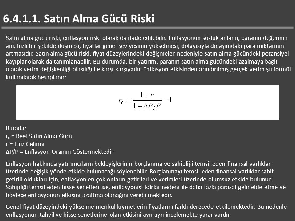 6.4.1.1. Satın Alma Gücü Riski